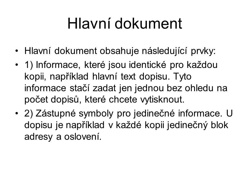 Hlavní dokument Hlavní dokument obsahuje následující prvky: