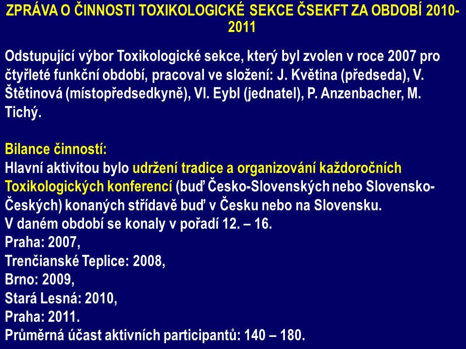 Zpráva o činnosti Toxikologické sekce ČSEKFT ZA OBDOBÍ 2010-2011