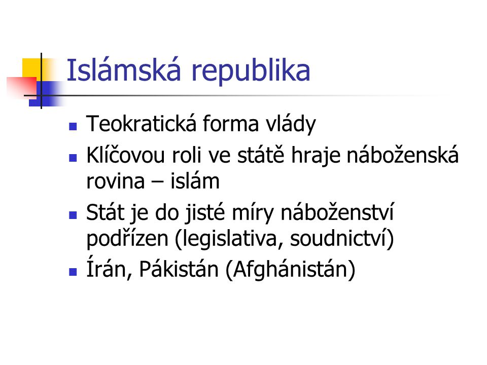 Islámská republika Teokratická forma vlády