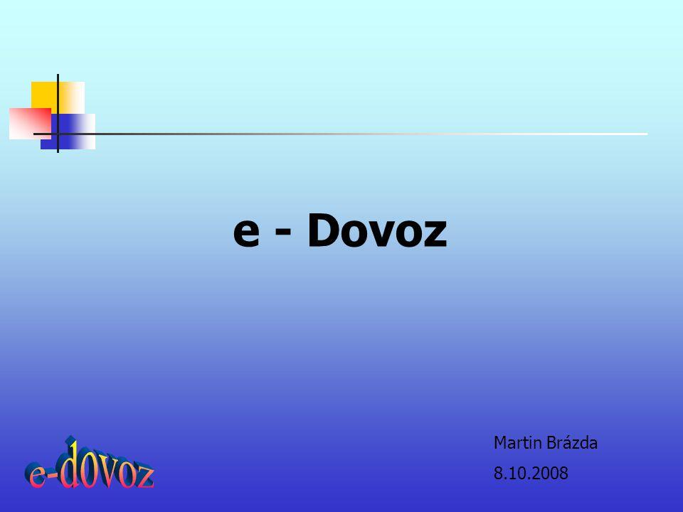 e - Dovoz Martin Brázda 8.10.2008 e-dovoz
