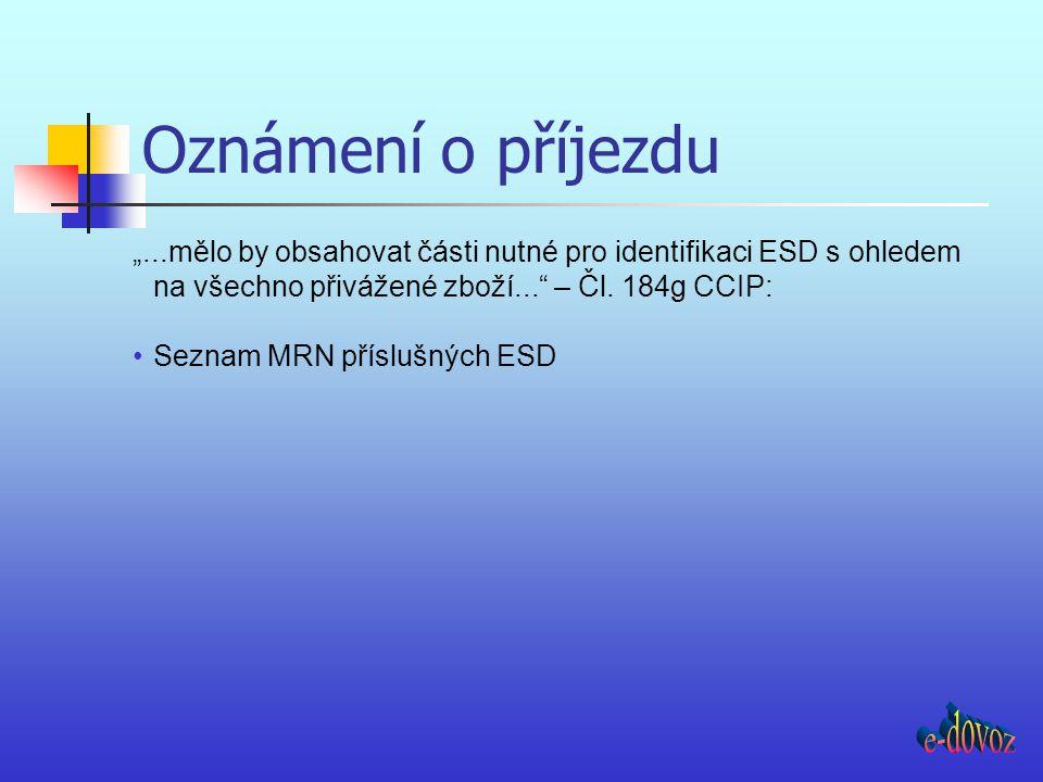 Oznámení o příjezdu e-dovoz
