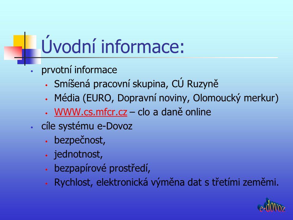 Úvodní informace: e-dovoz prvotní informace