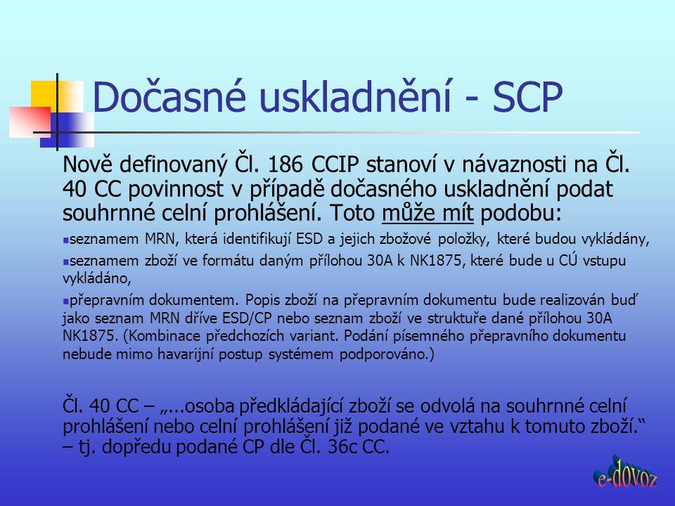 Dočasné uskladnění - SCP
