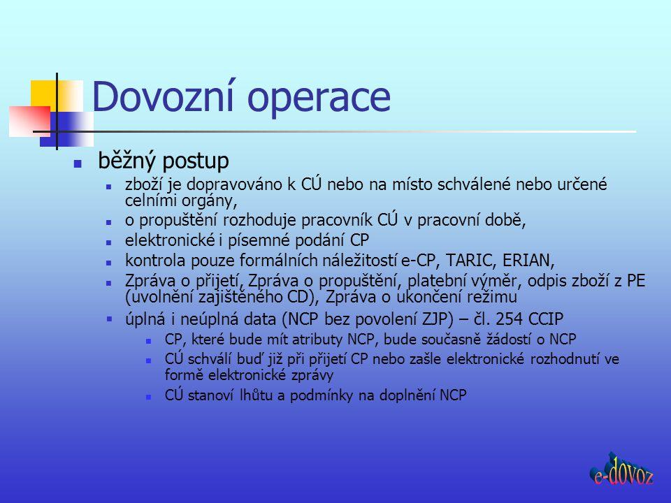 Dovozní operace e-dovoz běžný postup