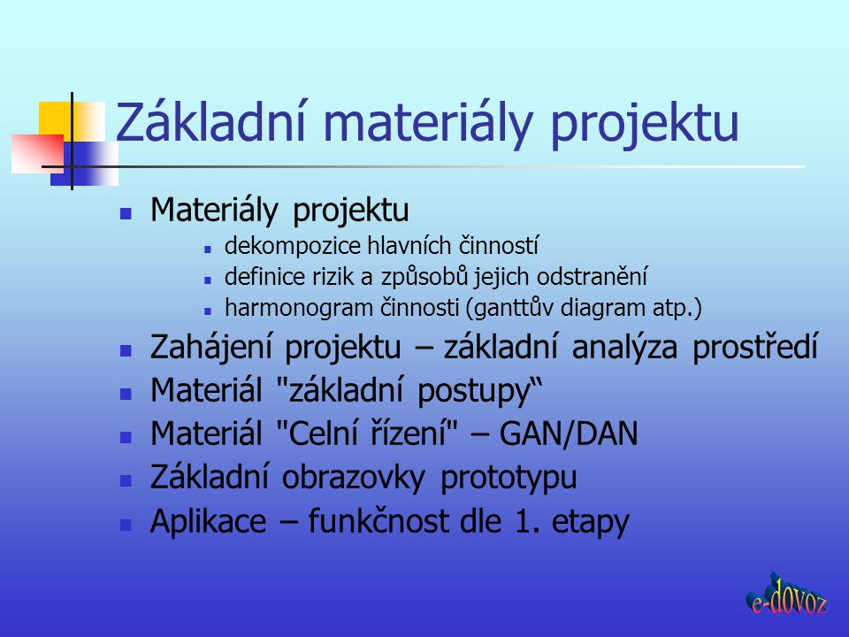 Základní materiály projektu