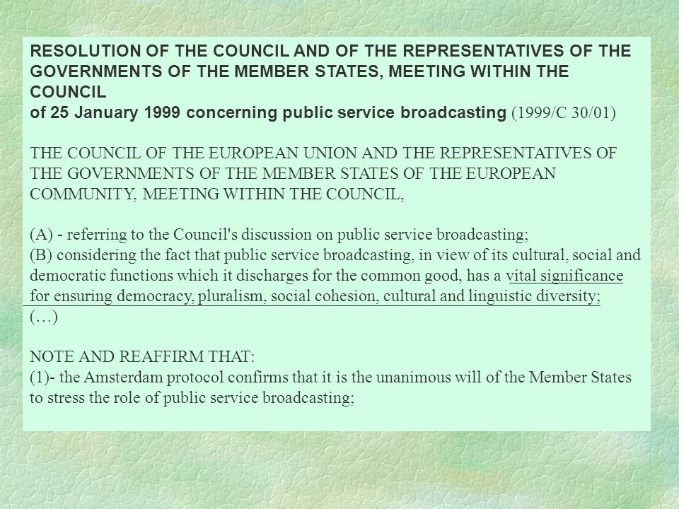 RESOLUTION OF THE COUNCIL AND OF THE REPRESENTATIVES OF THE