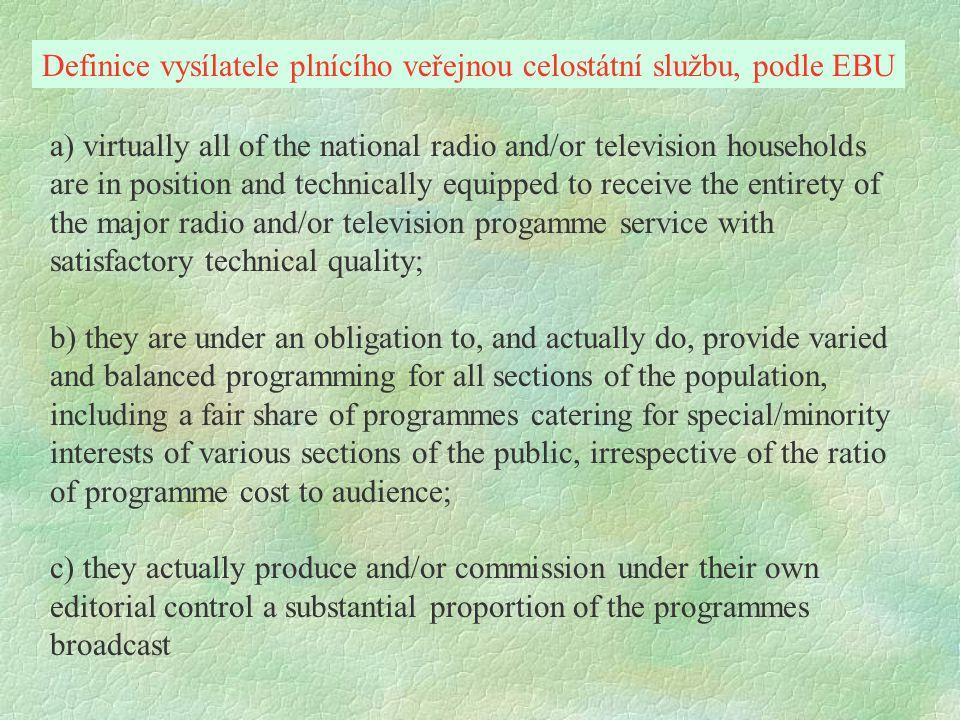 Definice vysílatele plnícího veřejnou celostátní službu, podle EBU