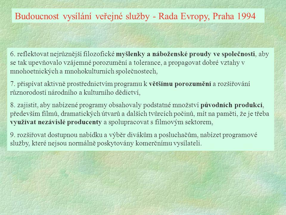 Budoucnost vysílání veřejné služby - Rada Evropy, Praha 1994