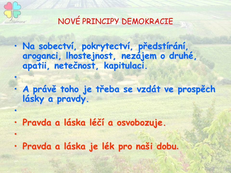 NOVÉ PRINCIPY DEMOKRACIE
