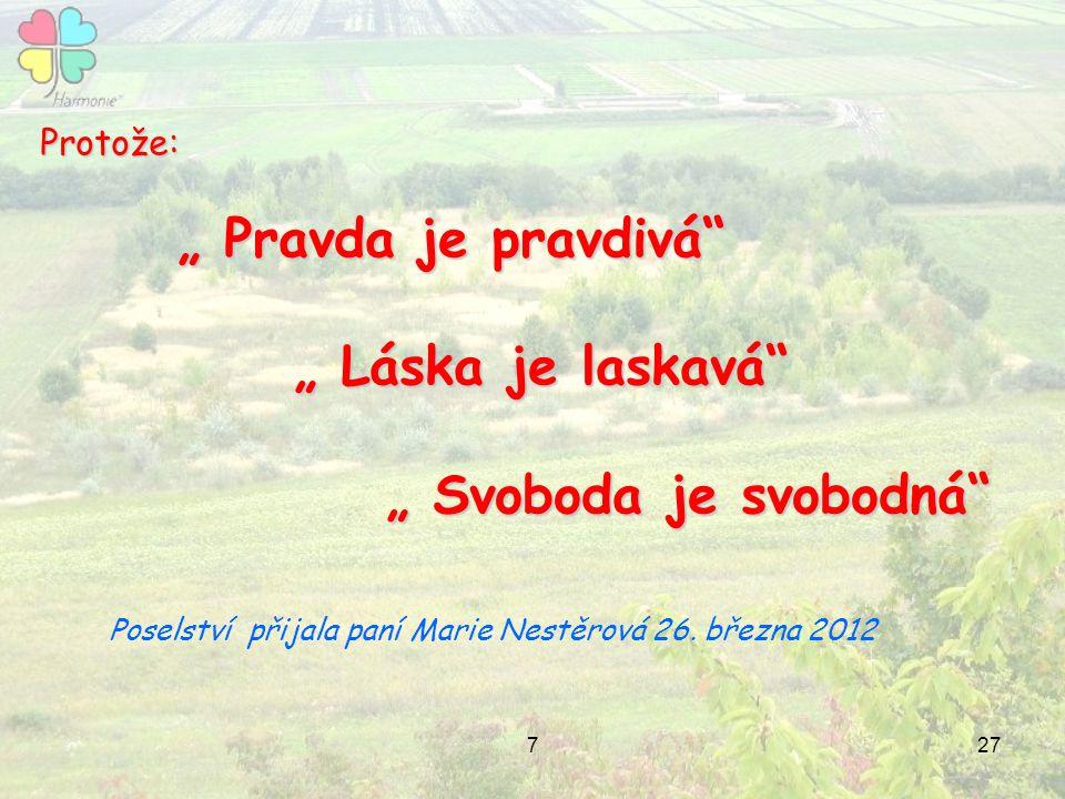 Poselství přijala paní Marie Nestěrová 26. března 2012
