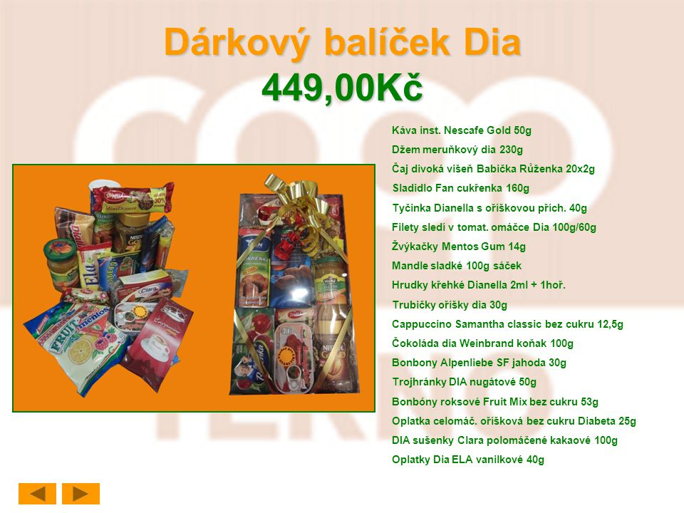 Dárkový balíček Dia 449,00Kč Káva inst. Nescafe Gold 50g