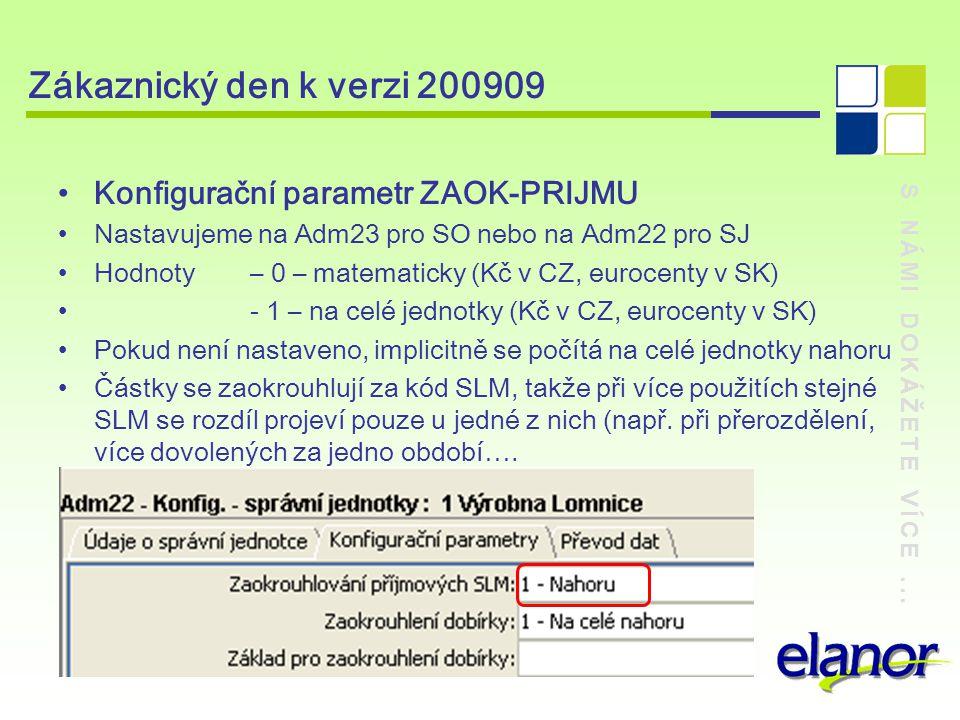 Zákaznický den k verzi 200909 Konfigurační parametr ZAOK-PRIJMU