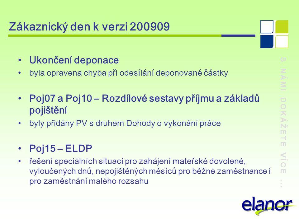 Zákaznický den k verzi 200909 Ukončení deponace