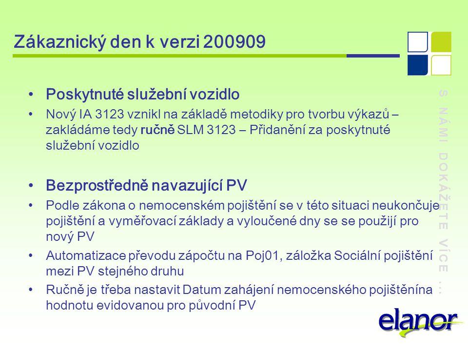 Zákaznický den k verzi 200909 Poskytnuté služební vozidlo