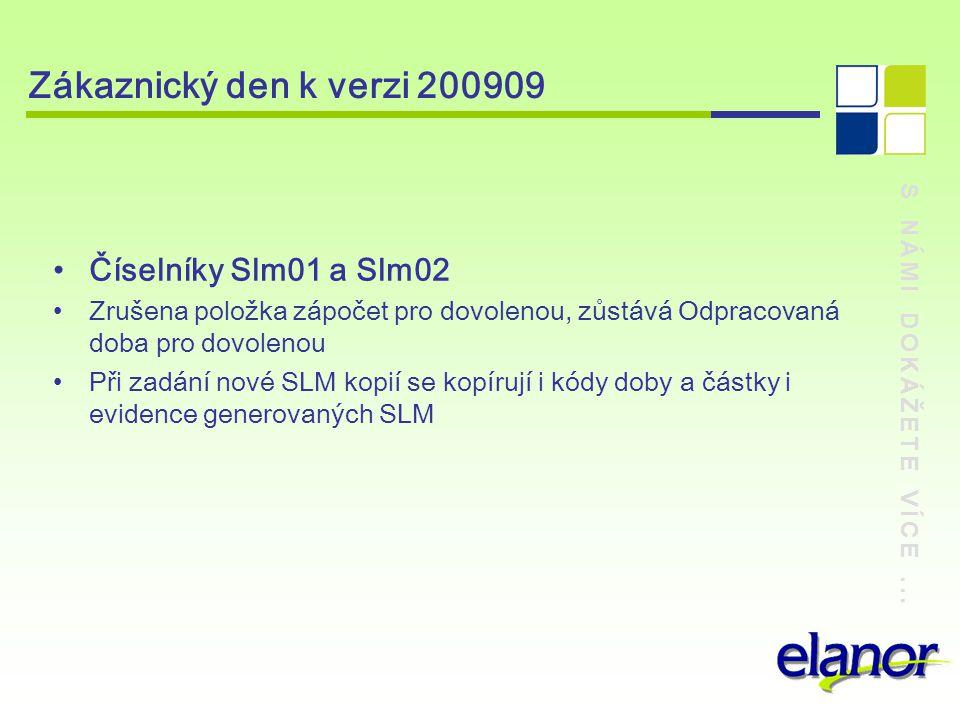 Zákaznický den k verzi 200909 Číselníky Slm01 a Slm02