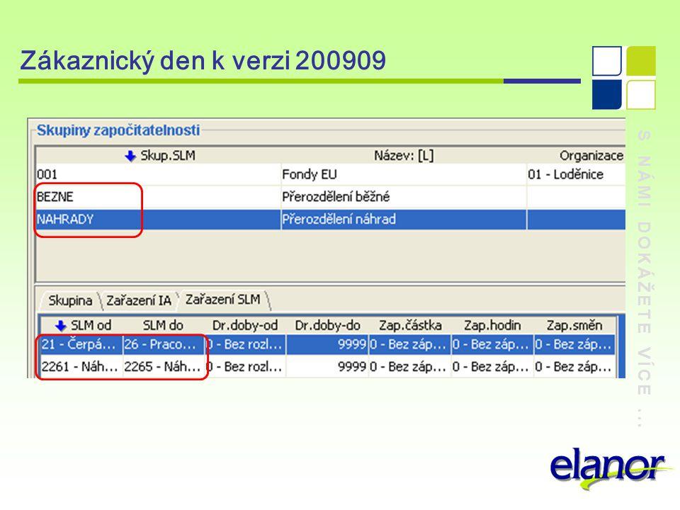 Zákaznický den k verzi 200909 S NÁMI DOKÁŽETE VÍCE ...