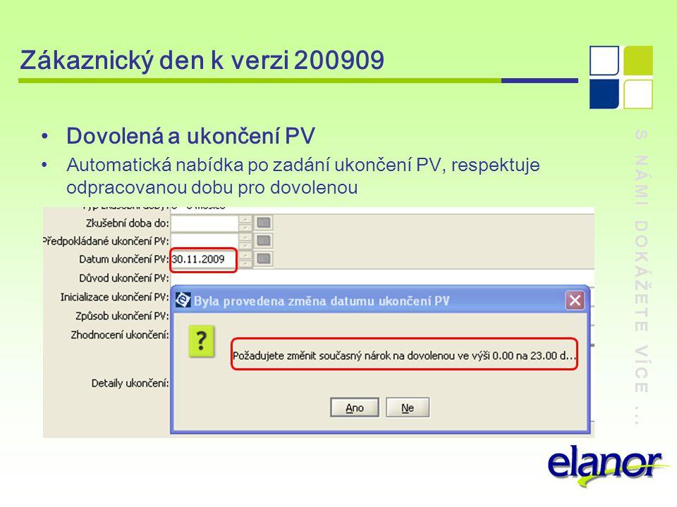 Zákaznický den k verzi 200909 Dovolená a ukončení PV