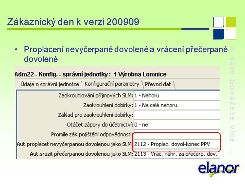 Zákaznický den k verzi 200909 Proplacení nevyčerpané dovolené a vrácení přečerpané dovolené.