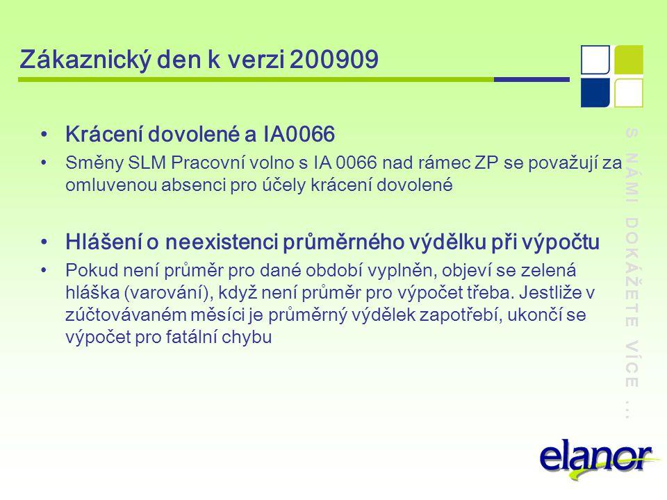 Zákaznický den k verzi 200909 Krácení dovolené a IA0066