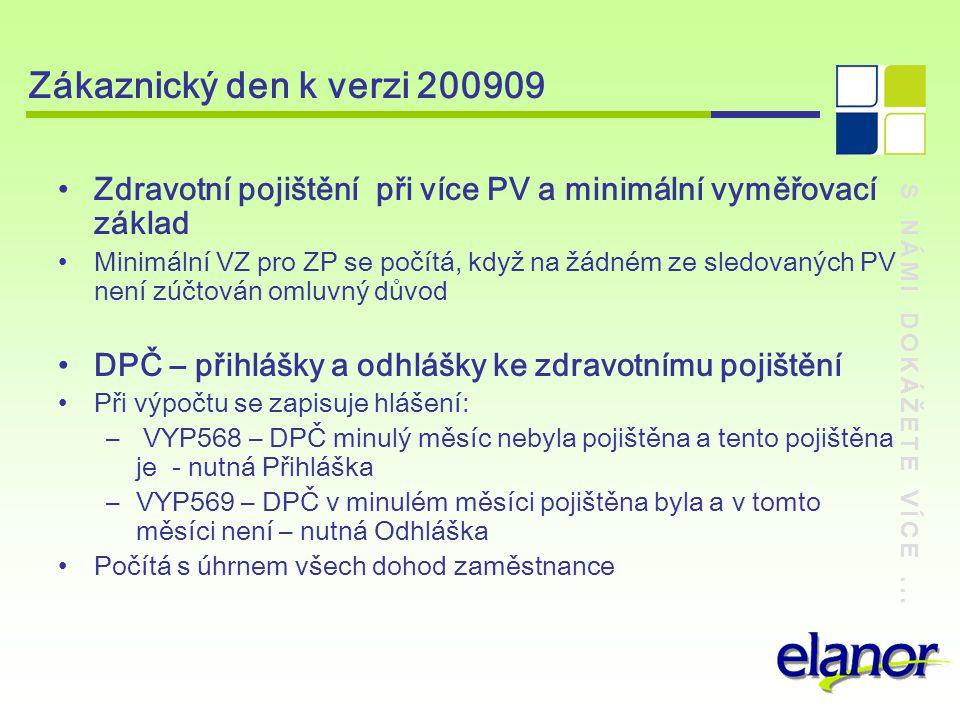 Zákaznický den k verzi 200909 Zdravotní pojištění při více PV a minimální vyměřovací základ.