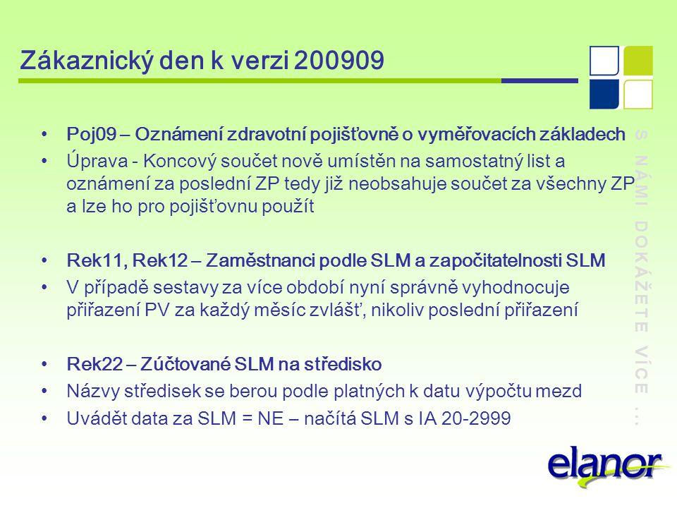 Zákaznický den k verzi 200909 Poj09 – Oznámení zdravotní pojišťovně o vyměřovacích základech.