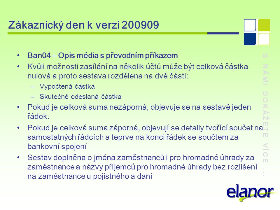 Zákaznický den k verzi 200909 Ban04 – Opis média s převodním příkazem