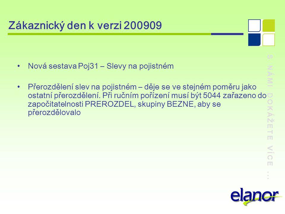 Zákaznický den k verzi 200909 Nová sestava Poj31 – Slevy na pojistném