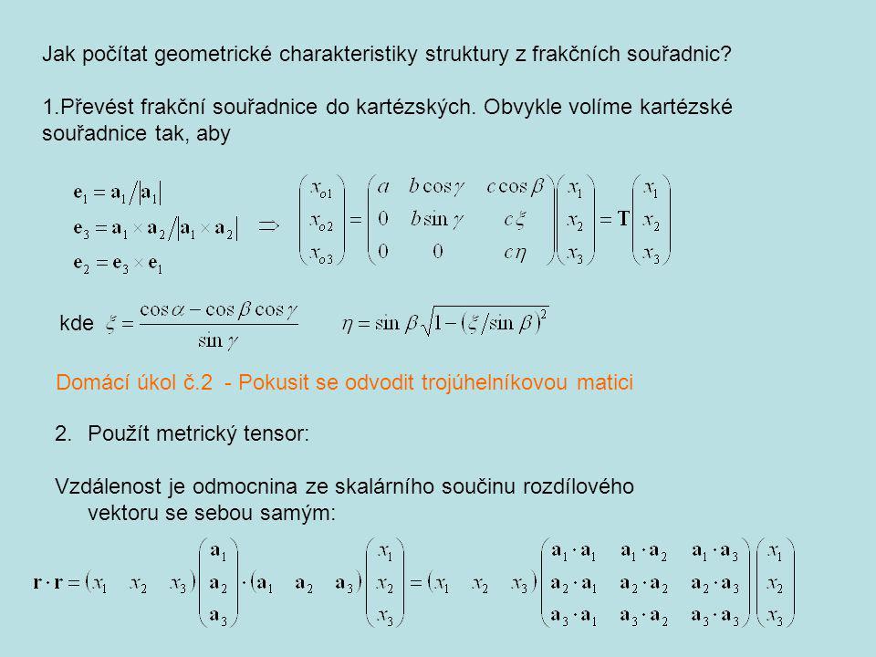 Jak počítat geometrické charakteristiky struktury z frakčních souřadnic
