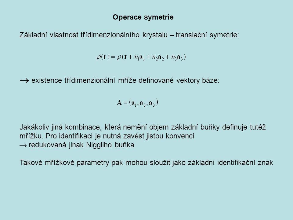  existence třídimenzionální mříže definované vektory báze: