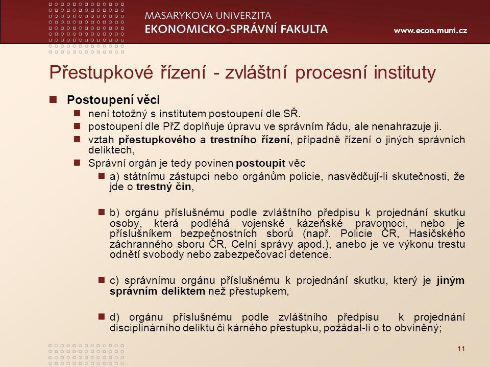 Přestupkové řízení - zvláštní procesní instituty