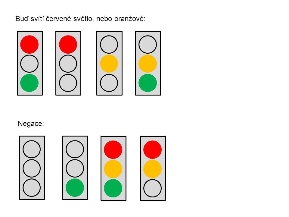 Buď svítí červené světlo, nebo oranžové: