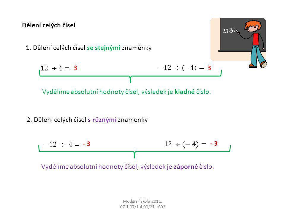 1. Dělení celých čísel se stejnými znaménky