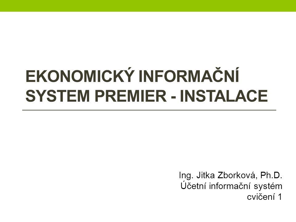 Ekonomický informační system premieR - INSTALACE