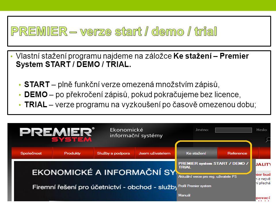 PREMIER – verze start / demo / trial