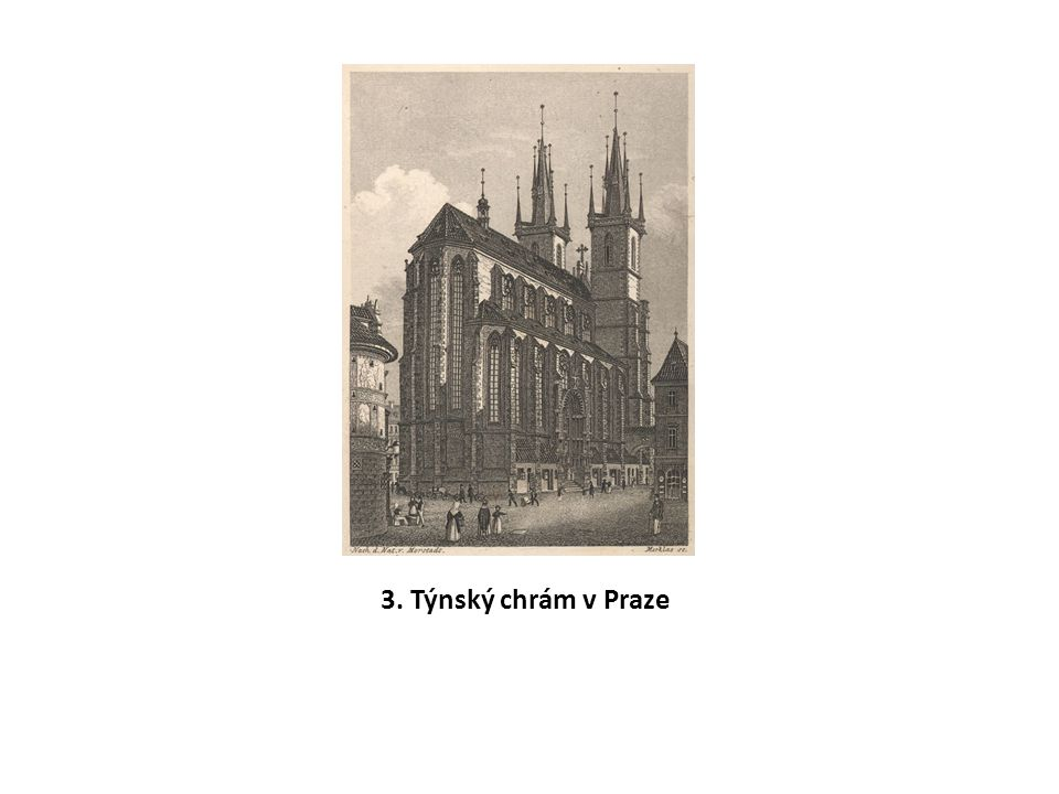3. Týnský chrám v Praze