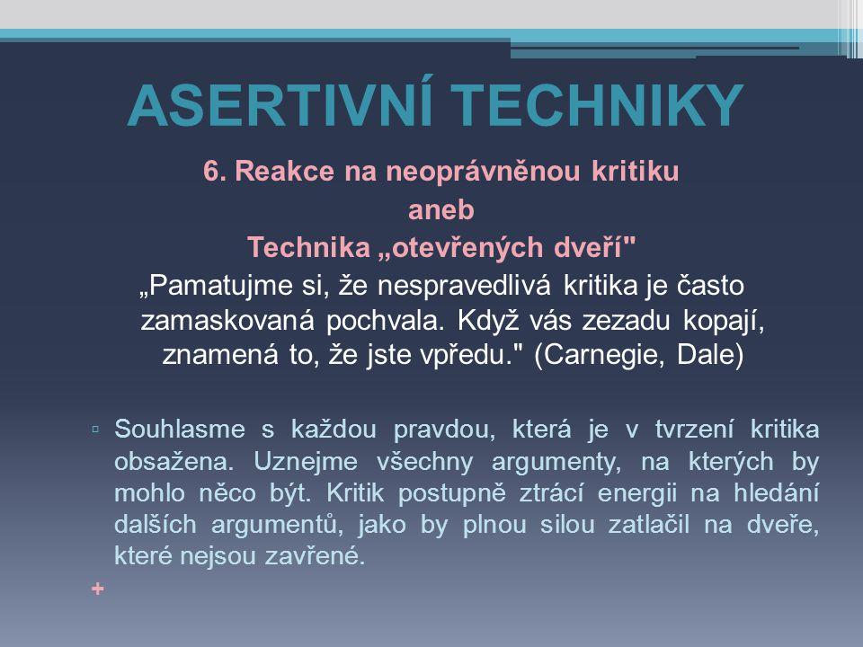 """6. Reakce na neoprávněnou kritiku Technika """"otevřených dveří"""