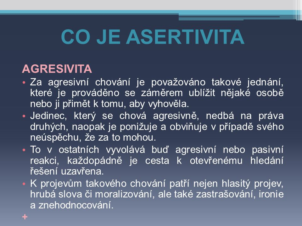 CO JE ASERTIVITA AGRESIVITA