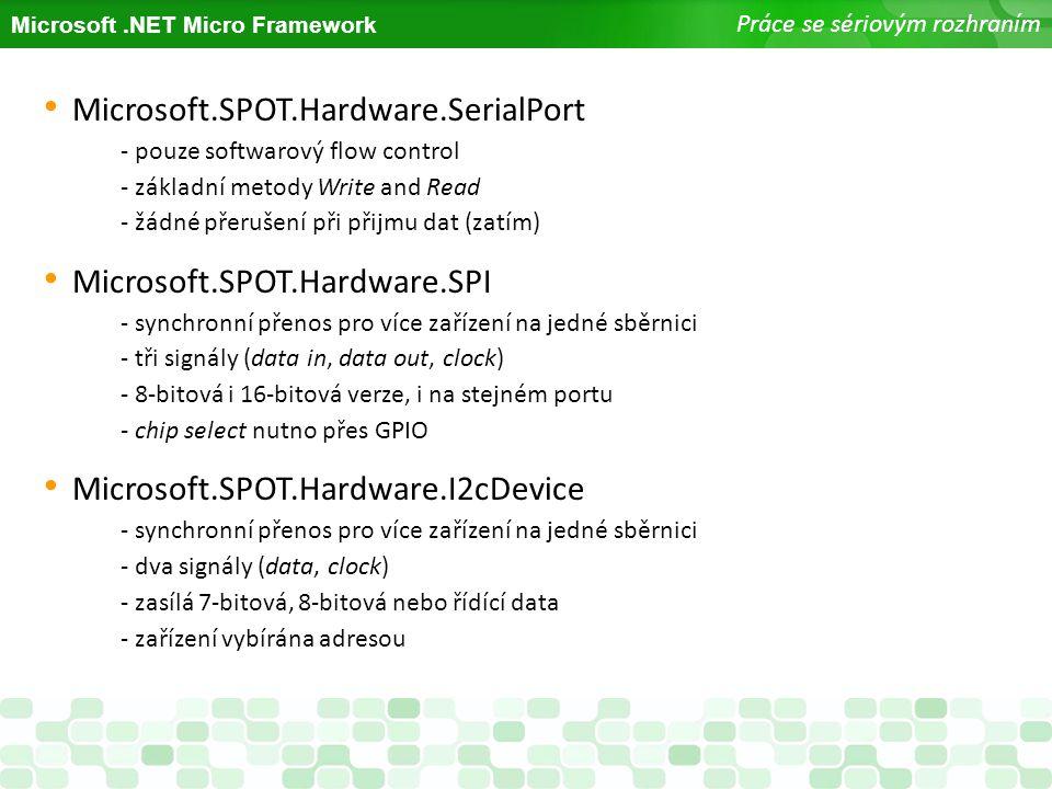 Microsoft.SPOT.Hardware.SerialPort