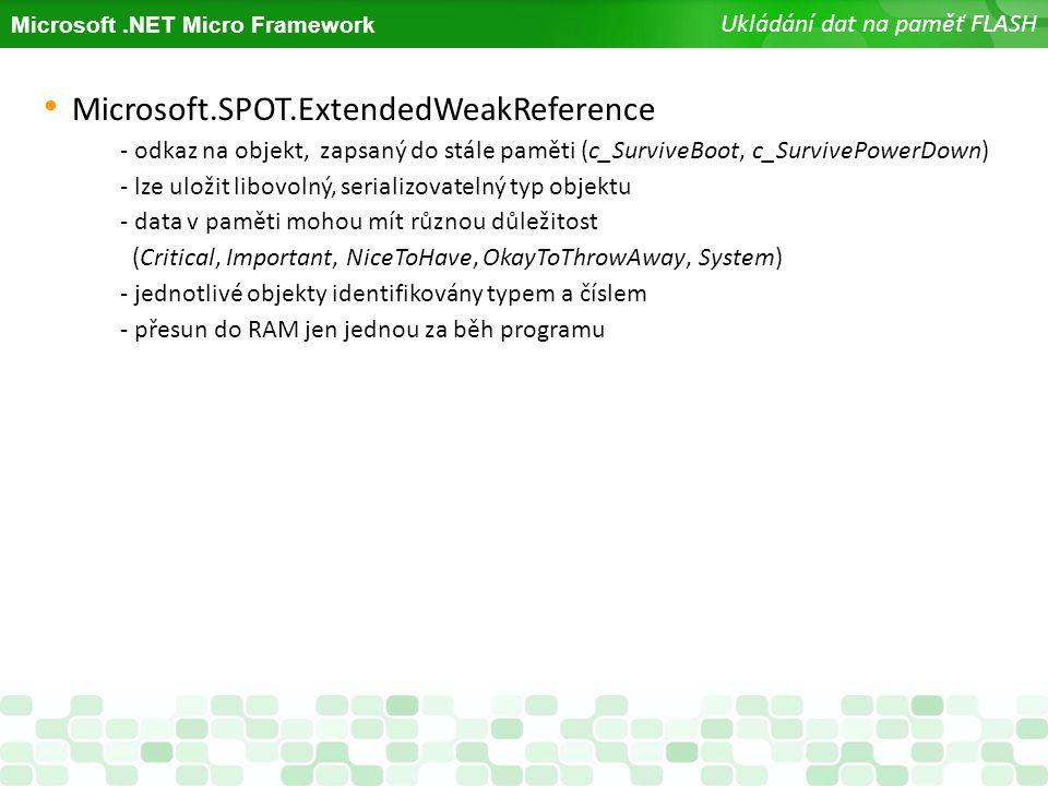 Microsoft.SPOT.ExtendedWeakReference