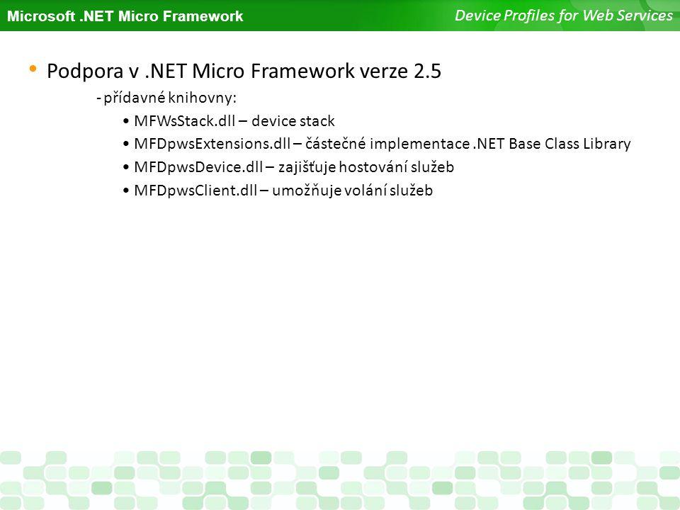 Podpora v .NET Micro Framework verze 2.5