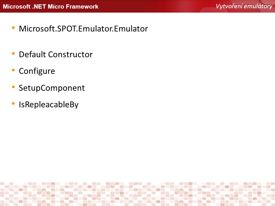 Microsoft.SPOT.Emulator.Emulator