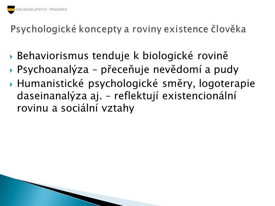 Psychologické koncepty a roviny existence člověka