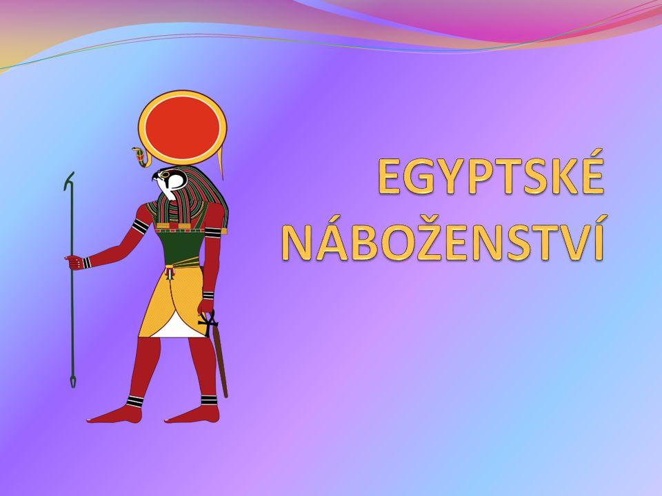 EGYPTSKÉ NÁBOŽENSTVÍ