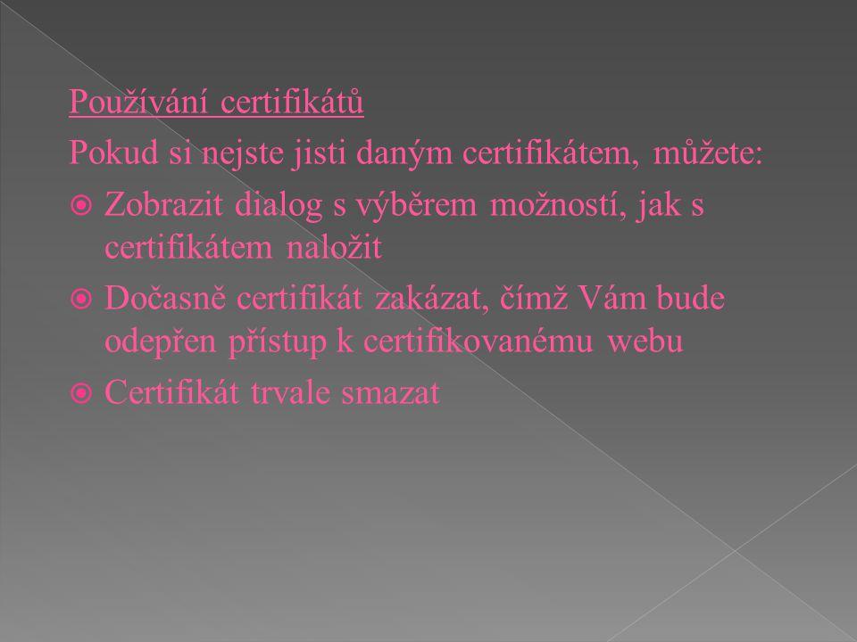 Používání certifikátů