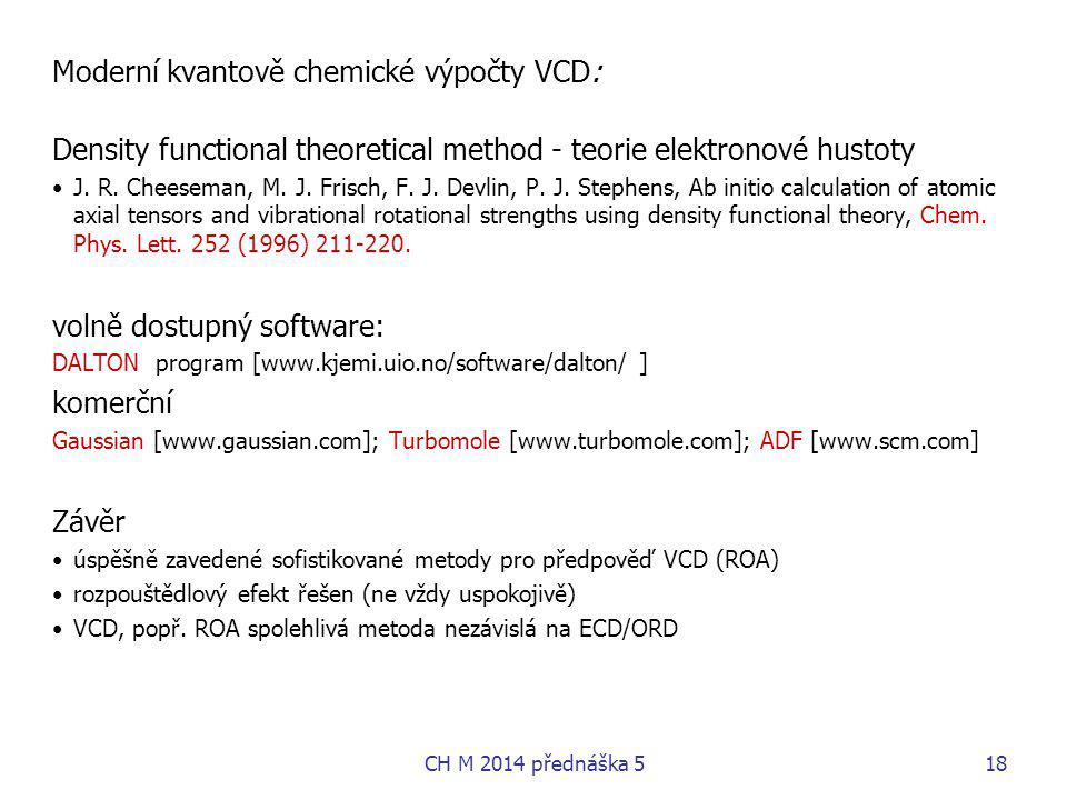Moderní kvantově chemické výpočty VCD:
