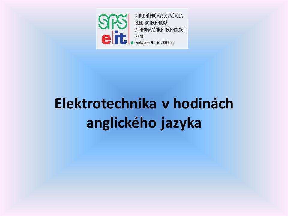Elektrotechnika v hodinách anglického jazyka