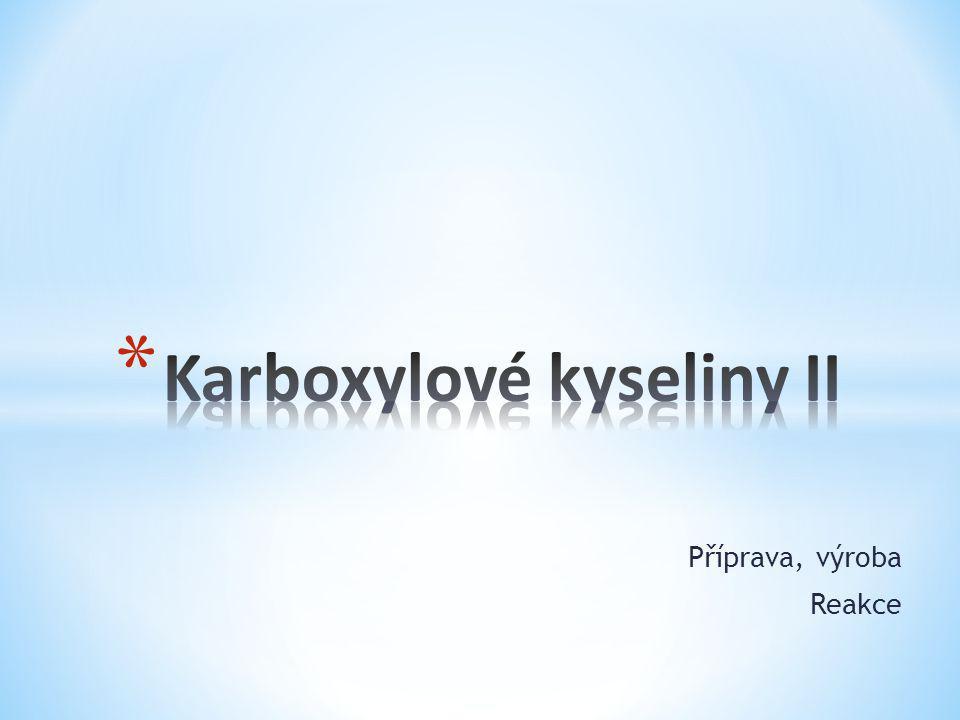 Karboxylové kyseliny II