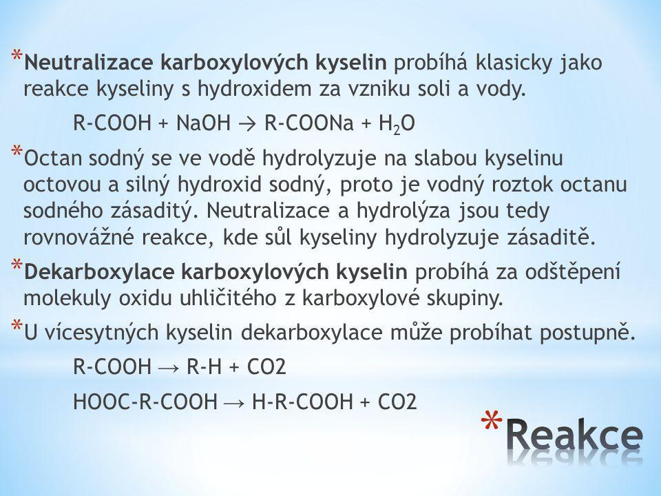 Neutralizace karboxylových kyselin probíhá klasicky jako reakce kyseliny s hydroxidem za vzniku soli a vody.
