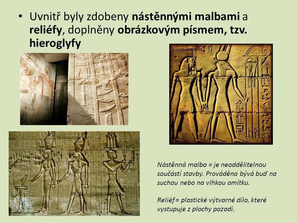 Uvnitř byly zdobeny nástěnnými malbami a reliéfy, doplněny obrázkovým písmem, tzv. hieroglyfy