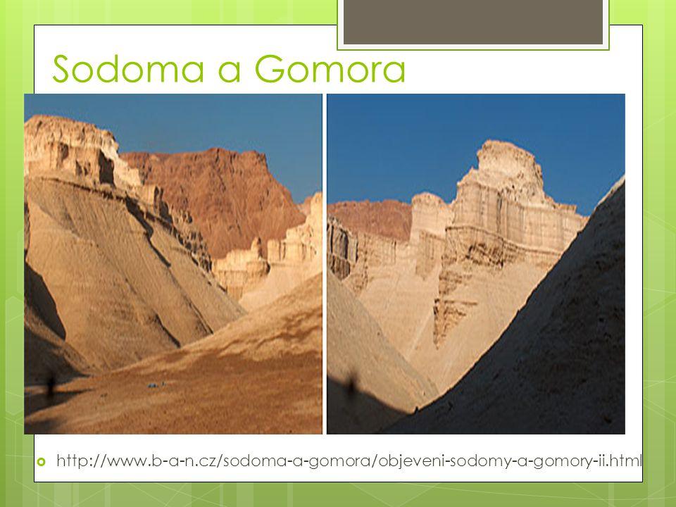 Sodoma a Gomora http://www.b-a-n.cz/sodoma-a-gomora/objeveni-sodomy-a-gomory-ii.html